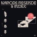 Marcos Resende & Index / Marcos Resende & Index