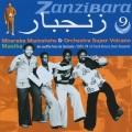 Mbaraka Mwinshehe & Orchestra Super Volcano / Zanzibara 9 - Masika