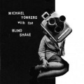 Michael Yonkers With The Blind Shake / Period