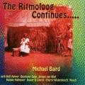 Michael Baird / The Ritmoloog Continues