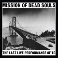 Throbbing Gristle / Mission Of Dead Souls