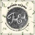 Molnbar av John / The End