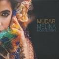 Melina Moguilevsky / Mudar Melina