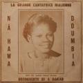 Na hawa Doumbia / La Grande Cantatrice Malienne, Vol. 1