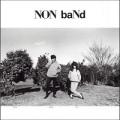 Non Band / Non Band