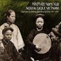 VA / Nho Viet Nam Xua - Nostalgique Vietnam 1937-1954