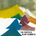 Pastels / Slow Summits