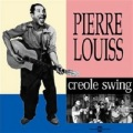 Pierre Louiss / Creole Swing, But Sweet