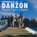 Piquete Tipico Cubano / Homenaje Al Danzon