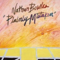 Nathan Bowles / Plainly Mistaken
