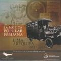 VA / La Musica Popular Peruna, Lima Arequipa 1913-1917