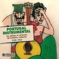 Portugal Instrumental  Les Solistes Et Virtuoses De Coimbra, Lisbonne 1950-1962