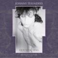 Johnny Thunders / Que Sera Sera - Resurrected