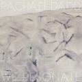 Rachael Dadd / We Resonate