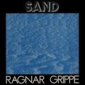 Ragnar Grippe / Sand