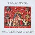 John Renbourn / The Lady And Unicorn