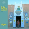 Folk Music of the Sahel Vol.1: Niger