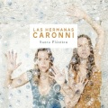 Las Hermanas Caronni / Santa Plastica