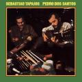 Sebastiao Tapajos & Pedro Dos Santos / Vol. 1