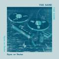 The Same / Sync or Swim