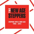 New Age Steppers / Stepping Into A New Age 1980-2012