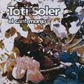 Toti Soler / El Cant Monjo