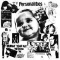 Television Personalities / Mummy Your Not Watching Me