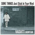 Vashti Bunyan / Some Things Just Stick In Your Mind – Singles and Demos 1964 – 1967