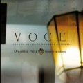 Vardan Ovsepian Chamber Ensemble / Dreaming Paris Theme & Variations