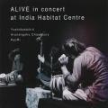 YOSHIDA DAIKITI, ARUNANGSHU CHAUDHURY, KYURI / Alive In Concert At India Habitat Centre