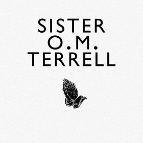 Sister O.M. Terrell / Sister O.M. Terrell