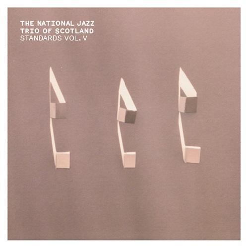 The National Jazz Trio Of Scotland / Standards Vol. V
