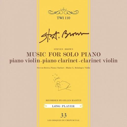 Steven Brown / Music For Solo Piano