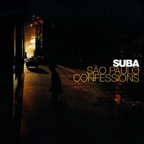 Suba / Sao Paulo Confessions