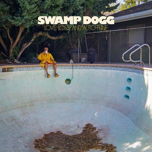 Swamp Dogg / Love, Loss, and Auto-Tune