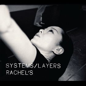 Rachel's / Systems/ Layers