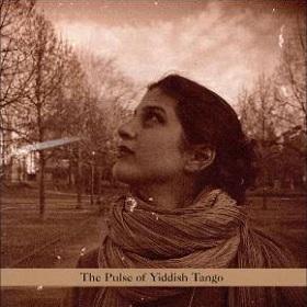 Tangele / The Pulse of Yiddish Tango