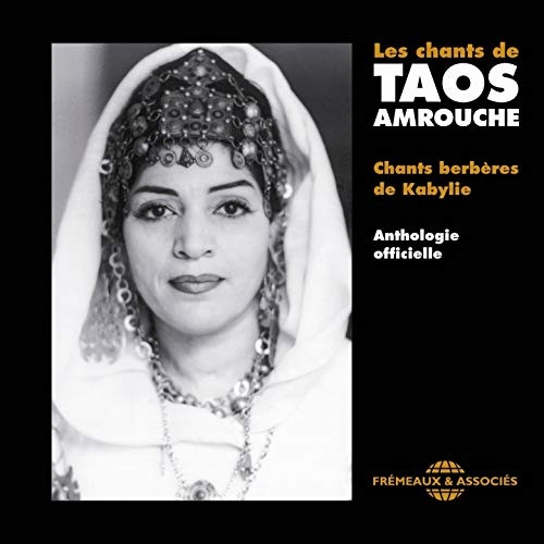 Taos Amrouche / Les Chants De Taos Amrouche