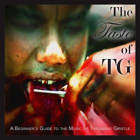 Throbbing Gristle / The Taste of TG