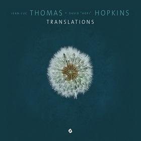 "Jean-Luc Thomas & David ""Hopi"" Hopkins / Translations"
