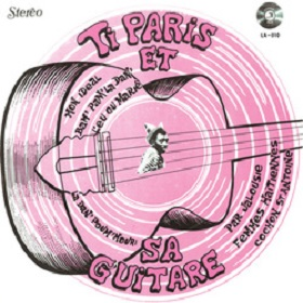 Ti-Paris / Ti-Paris et sa Guitare