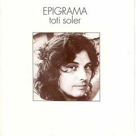 Toti Soler / Epigrama