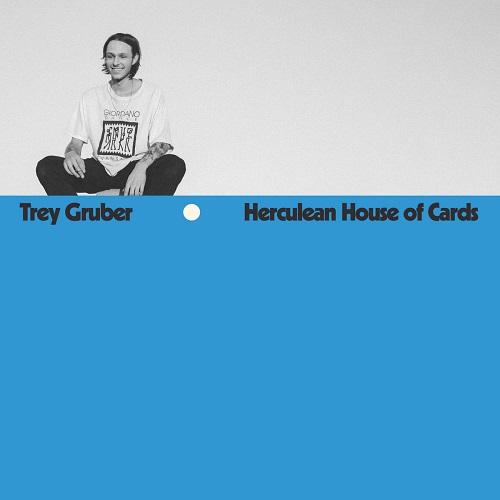 Trey Gruber / Herculean House of Cards