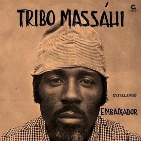 Tribo Massahi / Estrelando Embaixador