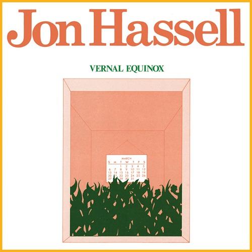 Jon Hassell / Vernal Equinox