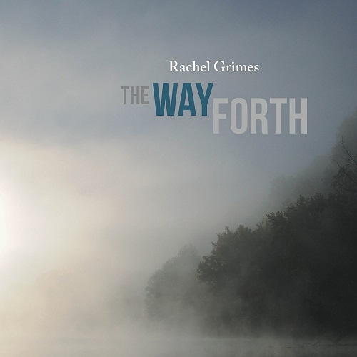 Rachel Grimes / The Way Forth