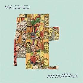 Woo / Awaawaa