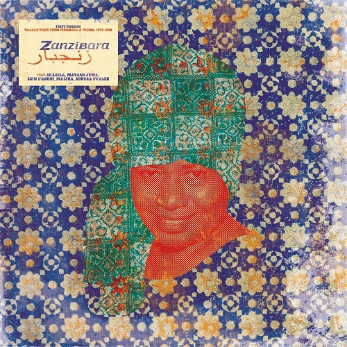VA / Zanzibara 10 - First Modern: Taarab Vibes From Mombasa & Tanga, 1970-1990