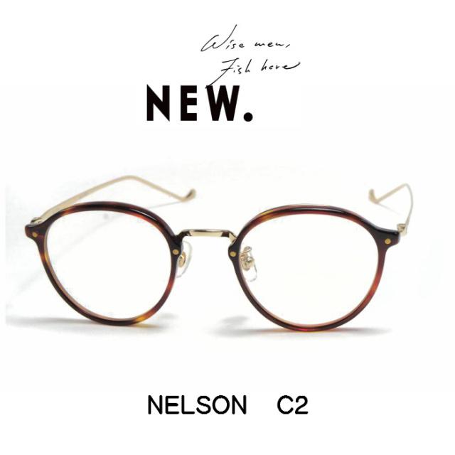 NEW. (ニュー)  NELSON 【ネルソン】  C2 (Demi )
