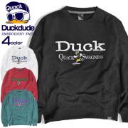 DUCK DUDE トレーナー 刺繍 スウェット メンズ ダックデュード アヒル スエット 裏毛 クルーネック CSL-122